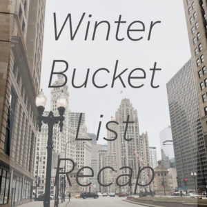 winter bucket list recap