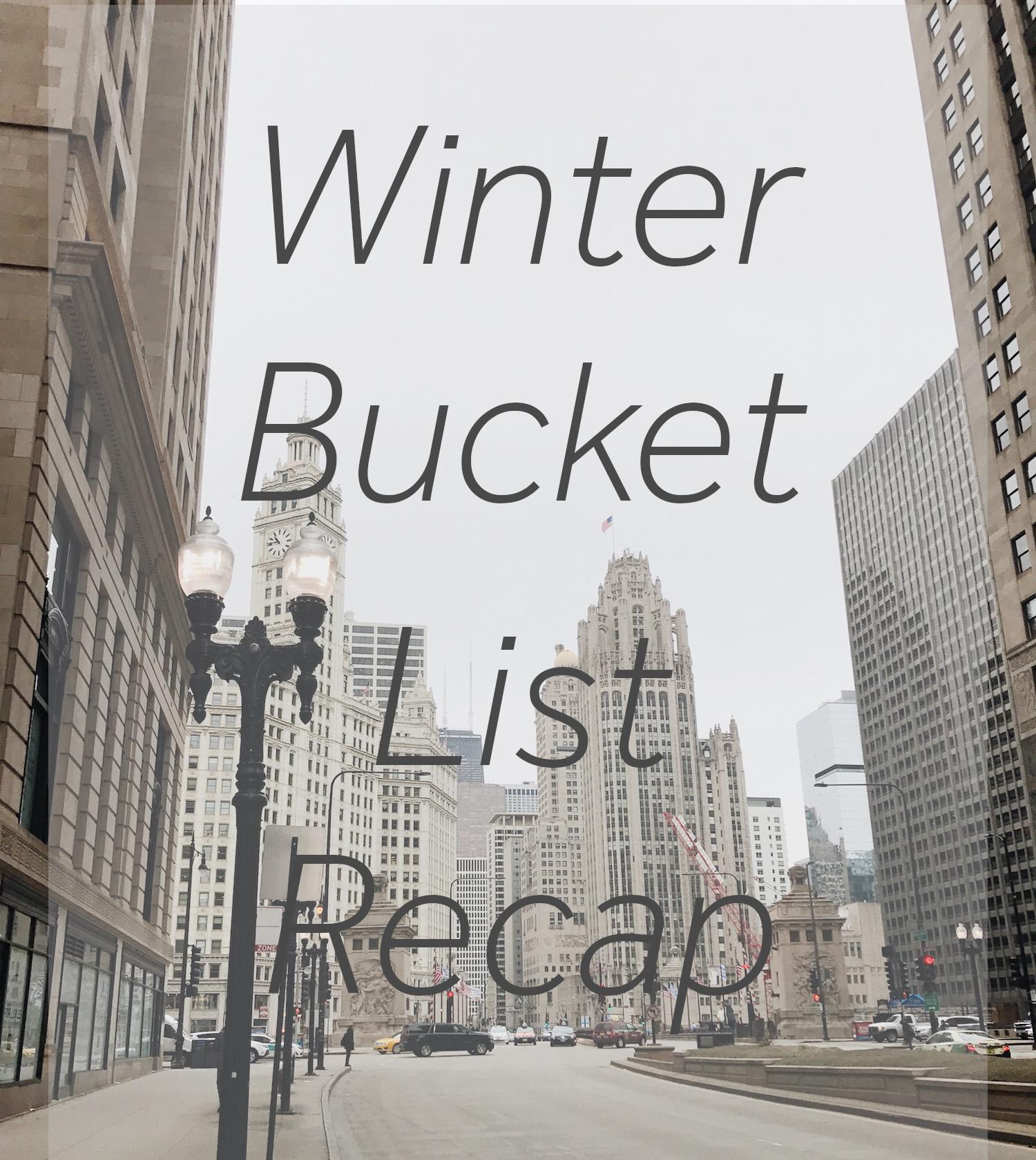 winter bucket list recap